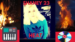 Shaney23 – Heat