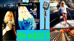 Shaney 23 – Oh weee!