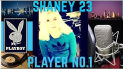 SHANEY 23 – Player No. 1